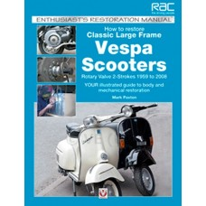 HOW TO RESTORE LARGE FRAME VESPA'S BOOK